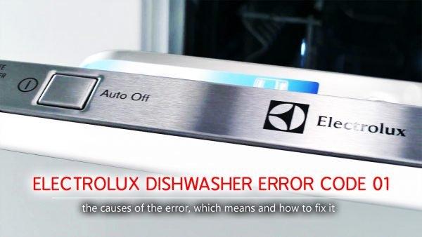 Electrolux dishwasher error code 01