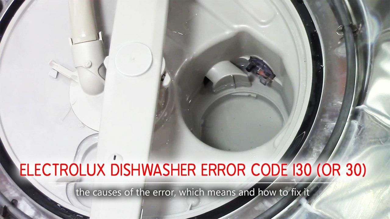 Electrolux dishwasher error code i30