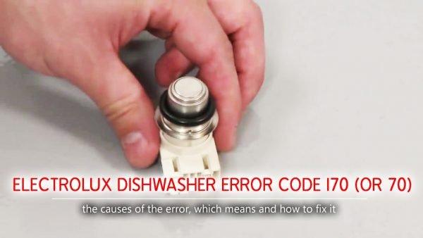 Electrolux dishwasher error code i70 (or 70)